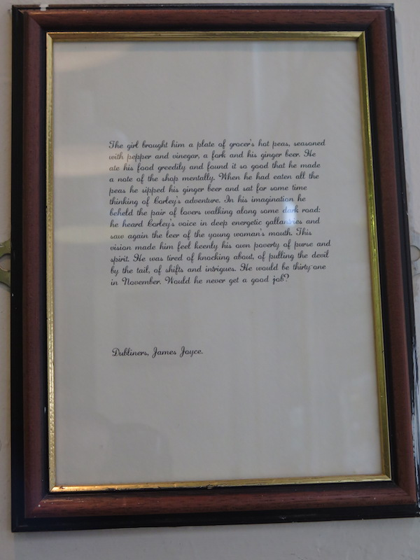 The framed verse from a famed Dubliner - James Joyce - next to our table.